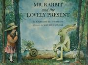 Cover of: Mr. Rabbit and the lovely present