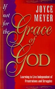 Cover of: If Not for the Grace of God