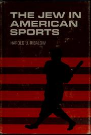The Jew in American sports by Harold Uriel Ribalow