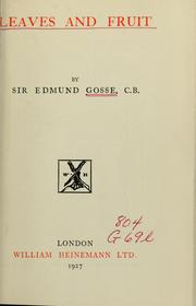Cover of: Leaves and fruit | Edmund Gosse