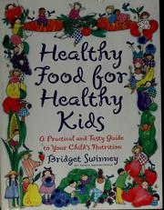 Cover of: Healthy food for healthy kids