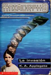 Cover of: La invasión | Katherine A. Applegate