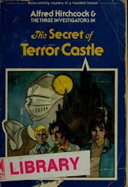 Cover of: Alfred Hitchcock and the three investigators in The secret of Terror Castle