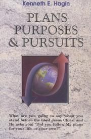 Cover of: Plans, Purposes and Pursuits | Kenneth E. Hagin