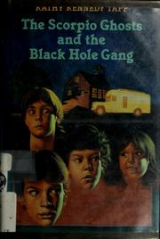 Cover of: The Scorpio ghosts and the Black Hole Gang