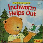 Cover of: Inchworm Helps Out | Joanne Mattern
