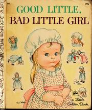 Cover of: Good little, bad little girl