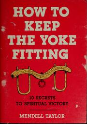 Cover of: How to keep the yoke fitting