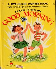Cover of: Good morning | Frank Luther