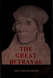 Cover of: The great betrayal | Hugh Ross Williamson