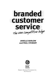 Branded Customer Service by Janelle Barlow; Paul Stewart