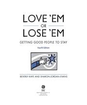 Cover of: Love Em or Lose Em by Beverly L Kaye; Sharon Jordan-Evans