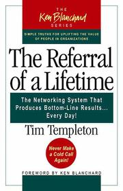 The Referral of a Lifetime by Timothy L. Templeton