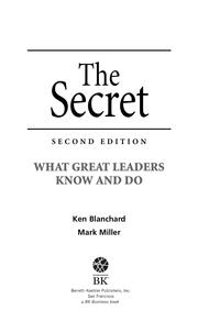 The Secret by Blanchard Family Partnership and Mark Miller