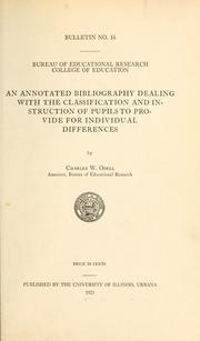 Cover of: An annotated bibliography dealing with the classification and instruction of pupils to provide for individual differences