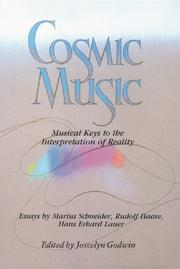 Cover of: Cosmic Music: Musical Keys to the Interpretation of Reality