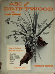 Cover of: ABC of driftwood for flower arrangers