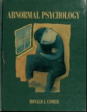 Cover of: Abnormal psychology | Ronald J. Comer