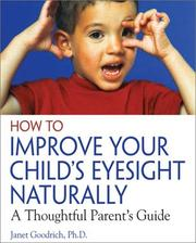 Cover of: How to Improve Your Child's Eyesight Naturally
