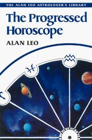 Cover of: progressed horoscope | Alan Leo