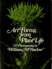 Cover of: Art forms from plant life | William Morehouse Harlow