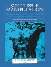 Cover of: Soft-Tissue Manipulation: A Practitioner's Guide to the Diagnosis and Treatment of Soft-Tissue Dysfunction and Reflex Activity