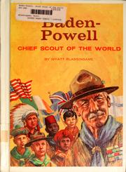 Cover of: Baden-Powell, chief scout of the world
