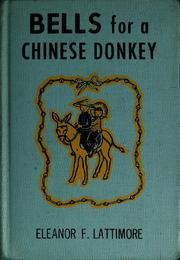 Cover of: Bells for a Chinese donkey | Eleanor Frances Lattimore