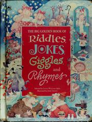Cover of: The Big Golden book of riddles, jokes, giggles, and rhymes