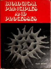 Cover of: Biological principles and processes | Claude Alvin Villee