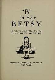Cover of: B is for Betsy | Carolyn Haywood