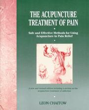 Cover of: The acupuncture treatment of pain: Safe and Effective Methods for Using Acupuncture in Pain Relief