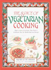 Cover of: The spice of vegetarian cooking