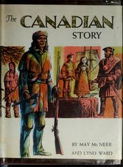 Cover of: The Canadian story | May Yonge McNeer