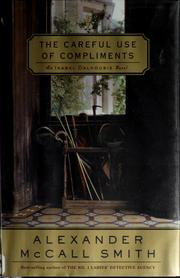 Cover of: The careful use of compliments