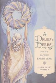 Cover of: A Druid's herbal for the sacred earth year