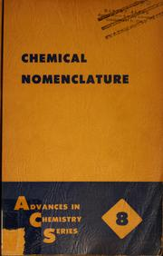 Cover of: Chemical nomenclature | American Chemical Society. Division of Chemical Literature., American Chemical Society. Division of Chemical Literature