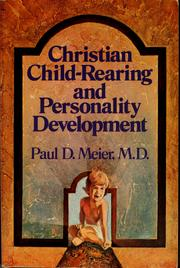 Cover of: Christian child-rearing and personality development | Paul D. Meier