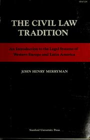 Cover of: The civil law tradition | John Henry Merryman