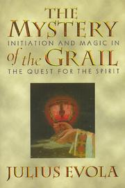 Cover of: The Mystery of the Grail: Initiation and Magic in the Quest for the Spirit