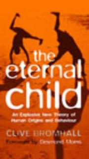 Cover of: eternal child | Clive Bromhall