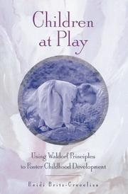 Cover of: Children at play | Heidi Britz-Crecelius
