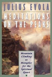 Cover of: Meditations on the Peaks: mountain climbing as metaphor for the spiritual quest