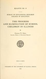 Cover of: The progress and elimination of school children in Illinois