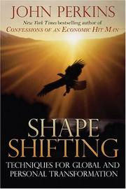Cover of: Shapeshifting: shamanic techniques for global and personal transformation