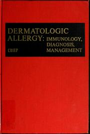 Cover of: Dermatologic allergy: immunology, diagnosis, management