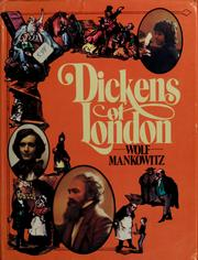Cover of: Dickens of London | Mankowitz, Wolf.