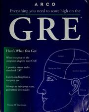 Cover of: Everything you need to score high on the GRE