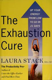 Cover of: The exhaustion cure | Laura Stack