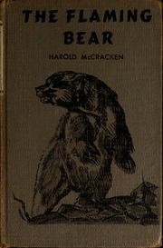 Cover of: The flaming bear. | McCracken, Harold